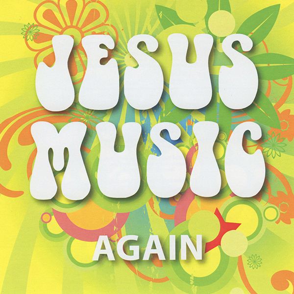 Jesus Music Again