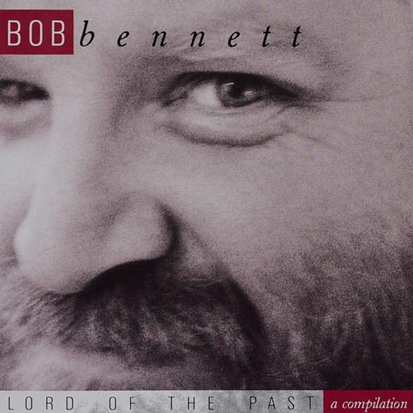 Bob Bennett: Lord of the Past